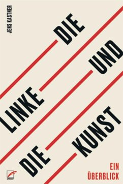 Die Linke und die Kunst (eBook, ePUB) - Kastner, Jens