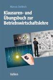 Klausuren- und Übungsbuch zur Betriebswirtschaftslehre (eBook, PDF)