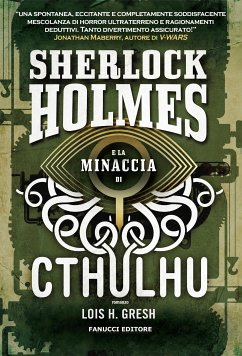 Sherlock Holmes e la minaccia di Cthulhu