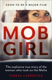 Mob Girl: The Explosive True Story of the Woman Who Took on the Mafia (eBook, ePUB)