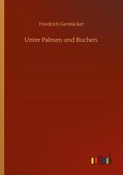 Unter Palmen und Buchen.