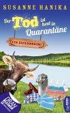Der Tod ist heut in Quarantäne (eBook, ePUB)