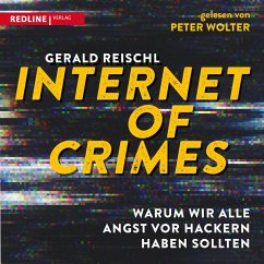 Internet of Crimes (MP3-Download) - Reischl, Gerald
