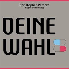 Deine Wahl (MP3-Download) - Peterka, Christopher; Michael, Sebastian