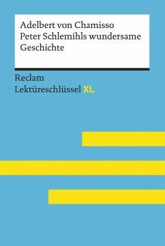 Peter Schlemihls wundersame Geschichte von Adelbert von Chamisso: Reclam Lektüreschlüssel XL (eBook, ePUB) - Pütz, Wolfgang