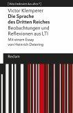 Die Sprache des Dritten Reiches. Beobachtungen und Reflexionen aus LTI (eBook, ePUB)