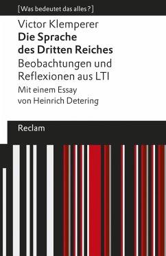 Die Sprache des Dritten Reiches. Beobachtungen und Reflexionen aus LTI (eBook, ePUB) - Klemperer, Victor