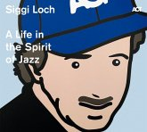 A Life In The Spirit Of Jazz