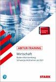 STARK Abitur-Training - Wirtschaft - BaWü