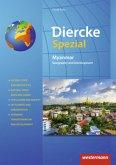 Diercke Spezial. Myanmar: Geography and Development