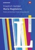 Friedrich Hebbel: Maria Magdalena: Module und Materialien für den Literaturunterricht