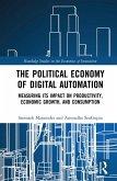 The Political Economy of Digital Automation (eBook, PDF)