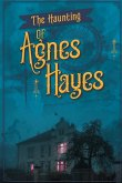 The Haunting of Agnes Hayes
