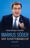 Markus Söder - Der Schattenkanzler (eBook, ePUB)