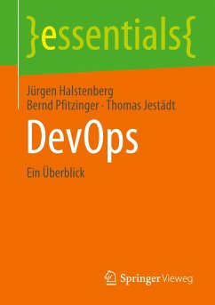 DevOps - Halstenberg, Jürgen;Pfitzinger, Bernd;Jestädt, Thomas