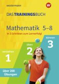 Das Trainingsbuch - Ausgabe 2020. Mathematik 5-8