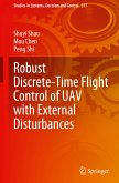 Robust Discrete-Time Flight Control of UAV with External Disturbances