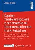 Kognitive Verarbeitungsprozesse in der Interaktion mit Strömungsexperimenten in einer Ausstellung (eBook, PDF)
