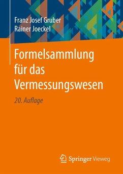 Formelsammlung für das Vermessungswesen (eBook, PDF) - Gruber, Franz Josef; Joeckel, Rainer