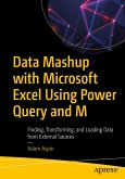 Data Mashup with Microsoft Excel Using Power Query and M (eBook, PDF)