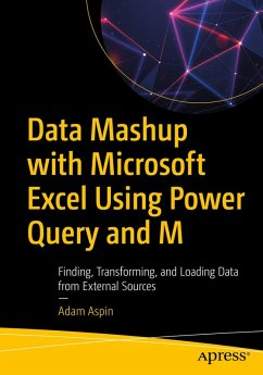 Data Mashup with Microsoft Excel Using Power Query and M (eBook, PDF) - Aspin, Adam