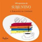 100 ejercicios de subjuntivo (eBook, ePUB)