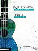 Play Ukulele - Hits 1 (eBook, ePUB)