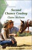 Second Chance Cowboy (eBook, ePUB)