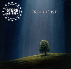 Freiheit Ist - Stern Meissen