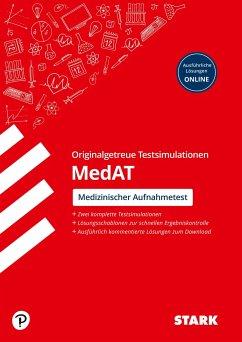 STARK Testsimulationen MedAT 2020/2021 - Testaufgaben mit Lösungen - Segger, Felix;Wegner, Hannes;Zwissler, Benjamin