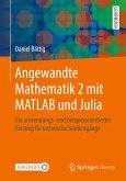 Angewandte Mathematik 2 mit MATLAB und Julia