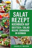 Salat-Rezept-Kochbuch Auf Deutsch/ Salad Recipe Cookbook In German (eBook, ePUB)