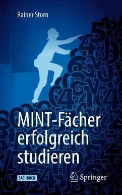 MINT-Fächer erfolgreich studieren (eBook, PDF) - Storn, Rainer