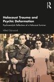 Holocaust Trauma and Psychic Deformation (eBook, ePUB)