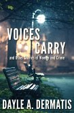 Voices Carry and Other Stories of Women and Crime (eBook, ePUB)