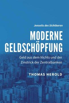 Moderne Geldschöpfung (eBook, ePUB) - Herold, Thomas