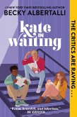 Kate in Waiting (eBook, ePUB)