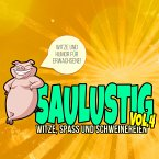 Saulustig - Witze, Spass und Schweinereien, Vol. 4 (MP3-Download)