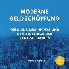 Moderne Geldschöpfung (MP3-Download) - Herold, Thomas