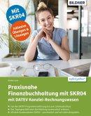 Praxisnahe Finanzbuchhaltung mit SKR04 mit DATEV Kanzlei-Rechnungswesen pro (eBook, PDF)
