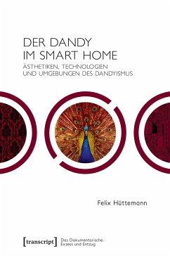 Der Dandy im Smart Home (eBook, PDF) - Hüttemann, Felix