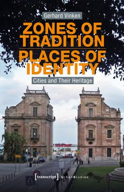 Zones of Tradition - Places of Identity (eBook, PDF) - Vinken, Gerhard