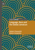 Language, Race and the Global Jamaican (eBook, PDF)
