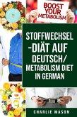 Stoffwechsel-Diät Auf Deutsch/ Metabolism Diet In German (eBook, ePUB)