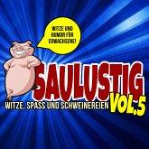 Saulustig - Witze, Spass und Schweinereien, Vol. 5 (MP3-Download)
