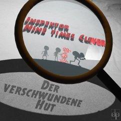 Der verschwundene Hut (MP3-Download) - clever, Inspektor Nine times