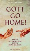 Gott Go Home! (eBook, ePUB)