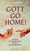 Gott Go Home! (eBook, ePUB)
