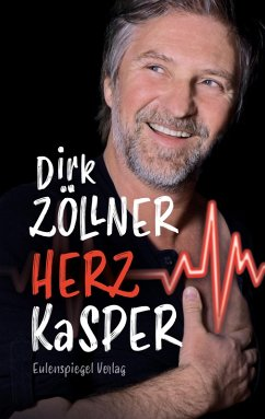 Herzkasper (eBook, ePUB) - Zöllner, Dirk