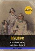 Charlotte, Emily and Anne Brontë: Masterpieces (eBook, ePUB)